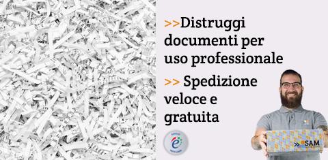 Distruggi documenti per uso professionale.